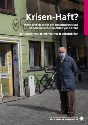 """Titelblatt der Broschüre """"Krisen-Haft?"""", älterer Mann steht mit Mundschutz allein vor einem Haus."""